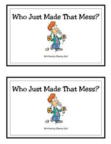 Who Made That Mess? -- Full Color Copy Printables & Template