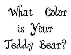 What Color is Your Teddy Bear? Worksheet