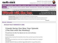 Friends Series One New Year Episode (The One with the Monkey) Worksheet