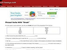 "ESL First Certificate/Advanced- Phrasal Verb Usage of the Word ""Break"" With Prepositions Worksheet"