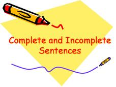 Complete and Incomplete Sentences Presentation