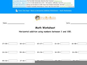 Horizontal Addition Using Numbers Between 1 and 100: Part 1 Worksheet