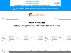 Reducing Improper Fractions with Denominators of 10 or Less: Part 6 Worksheet