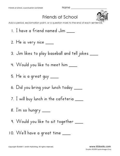 friends at school punctuation worksheet for 1st 2nd grade lesson planet. Black Bedroom Furniture Sets. Home Design Ideas