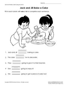 Jack and Jill Bake a Cake: Using Are and Is. Worksheet