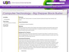 Computer Technology - Big Stepper Block Buster Lesson Plan