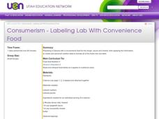 Consumerism - Labeling Lab With Convenience Food Lesson Plan