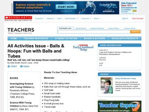 Balls & Hoops : Fun with Balls and Tubes Lesson Plan