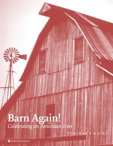 Barn Again! Celebrating an American Icon Unit