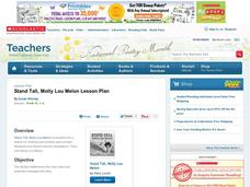 Stand Tall, Molly Lou Melon Lesson Plan Lesson Plan