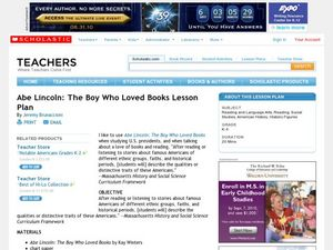 Abe Lincoln: The Boy Who Loved Books Lesson Plan Lesson Plan