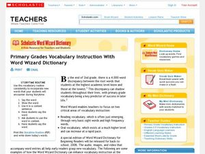 Primary Grades Vocabulary Instruction With Word Wizard Dictionary Lesson Plan