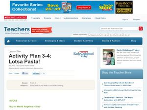 Activity Plan 3-4: Lotsa Pasta! Lesson Plan