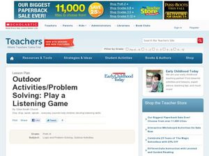 Outdoor Activities/Problem Solving: Play a Listening Game Lesson Plan