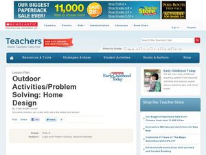Outdoor Activities/Problem Solving: Home Design Lesson Plan