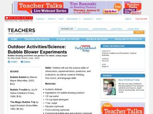 Outdoor Activities/Science: Bubble Blower Experiments Lesson Plan