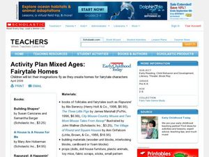 Activity Plan Mixed Ages: Fairytale Homes Lesson Plan