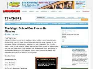 The Magic School Bus Flexes Its Muscles Lesson Plan