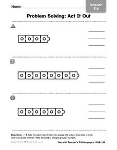 Problem Solving: Act It Out; Reteach 8.6 Worksheet