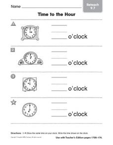 Time to the Hour: Reteach Worksheet
