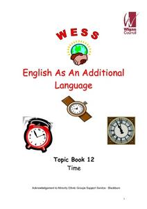 English as an Additional Language: Topic Book 12 Time Worksheet