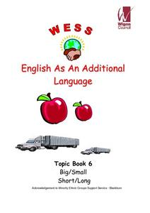 English as an Additional Language: Topic Book 6 Big and Small, Short and Long Worksheet