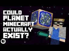 Could Planet Minecraft Actually Exist? Video