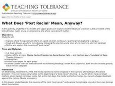What Does 'Post Racial' Mean, Anyway? Lesson Plan