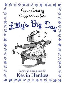 Lilly's Big Day Lesson Plan