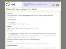 Lesson #7 Exploring Magnetic Poles (Part 2) Lesson Plan