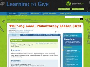 """Phil"" -ing Good: A Lesson in Philanthropy Lesson Plan"