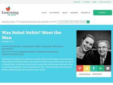 Was Nobel Noble? Meet the Man Lesson Plan