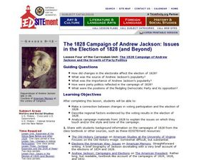 The 1828 Campaign of Andrew Jackson: Issues in the Election of 1828 and Beyond Lesson Plan