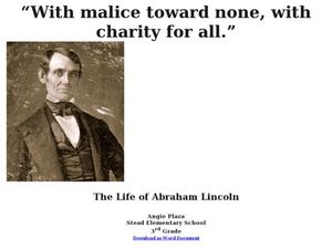 With malice toward none, with charity for all: The life of Abraham Lincoln Lesson Plan