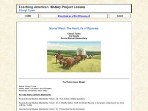 Movin' West: The Hard Life of Pioneers Lesson Plan