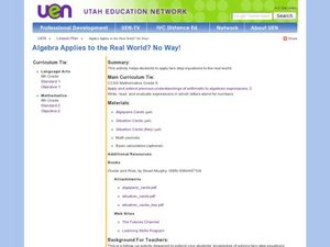 Algebra Applies to the Real World?  No Way! Lesson Plan