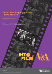 Reel to Real: Adapting Macbeth Throne of Blood Unit