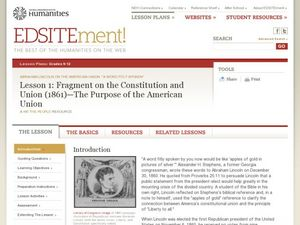 Fragment on the Constitution and Union (1861).  The Purpose of the American Union Lesson Plan