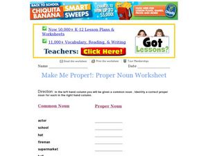 Make Me Proper! Proper Noun Worksheet Worksheet