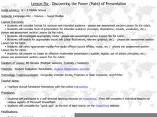 Lesson Six: Discovering the Power (Point) of Presentation Lesson Plan