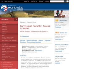 Barrels and Buckets: Access to Water - What Would It Be Like to Live in Africa? Lesson Plan