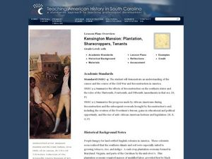 Kensington Mansion: Plantation, Sharecroppers, Tenants Lesson Plan