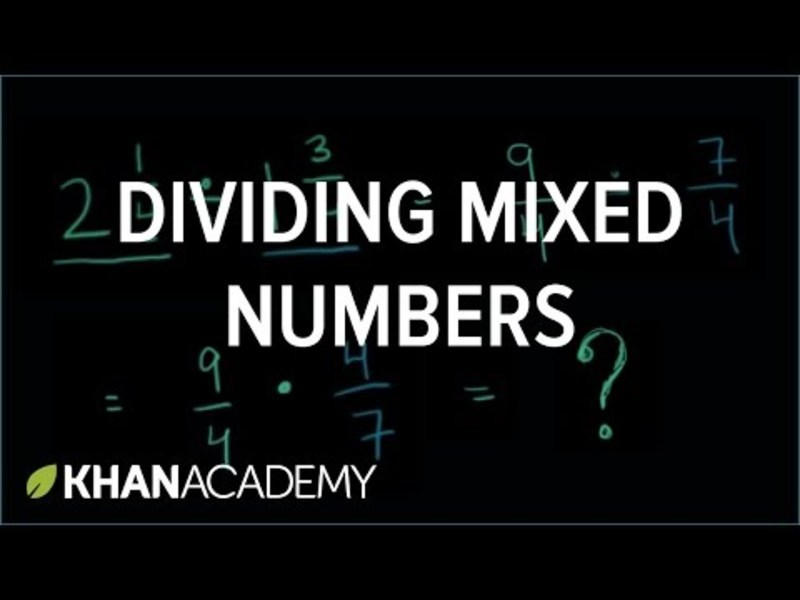 Dividing Mixed Numbers Video