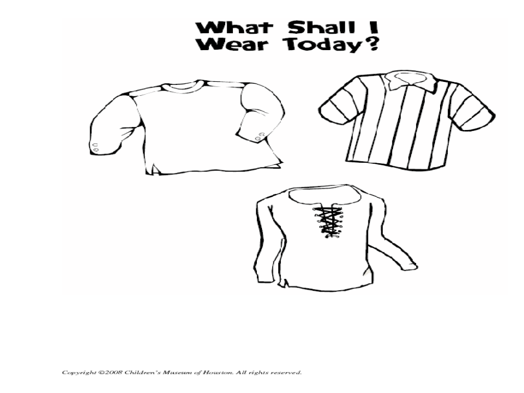 What Shall I Wear Today? Lesson Plan for Kindergarten
