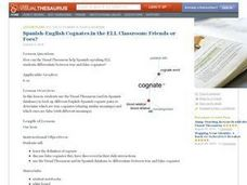 Spanish-English Cognates in the ELL Classroom: Friends or Foes? Lesson Plan