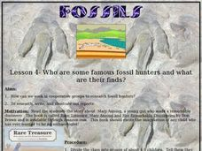 Fossils Lesson 4 - Who Are Some Famous Fossil Hunters and What Are Their Finds? Lesson Plan