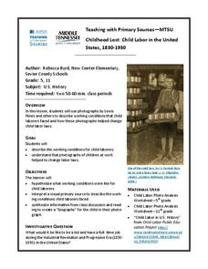 Childhood Lost: Child Labor in the United States, 1830-1930 Lesson Plan