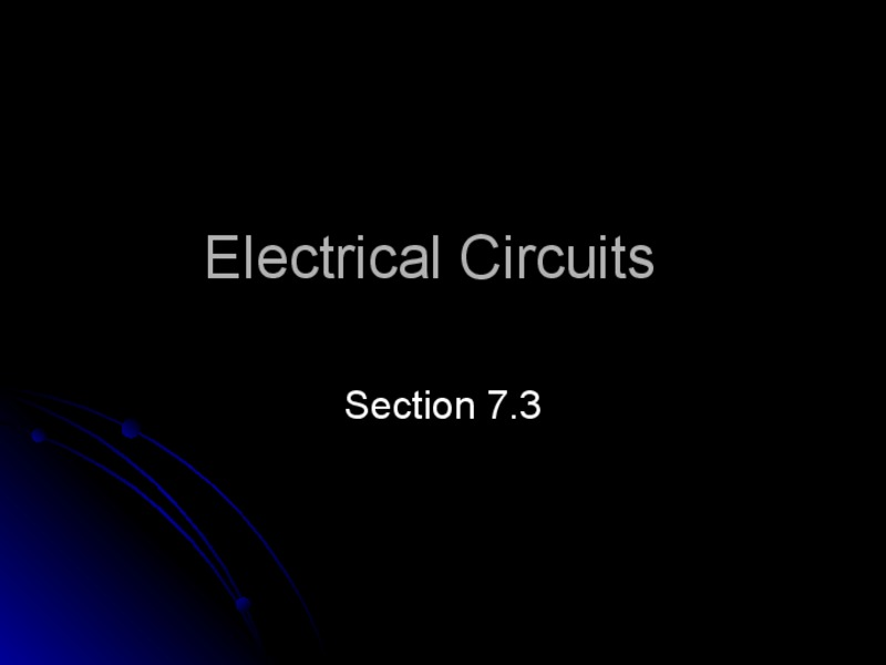 Electrical Circuits Presentation