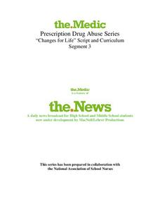 "Prescription Drug Abuse Series ""Changes for Life"" Lesson Plan"