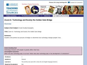 Zoom-In: Technology and Society the Golden Gate Bridge Lesson Plan